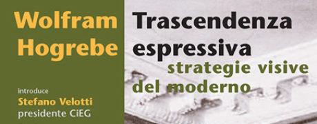 Wolfram Hogrebe - Trascendenza espressiva